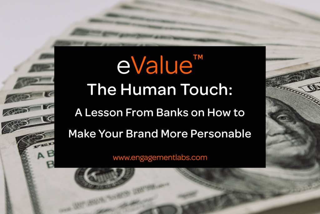 Humanizing Your Brands - Retail Banks